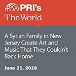 A Syrian Family in New Jersey Create Art and Music That They Couldn't Back Home | Jason Strother