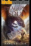 Dragonsoul (Dragonfriend Book 3)