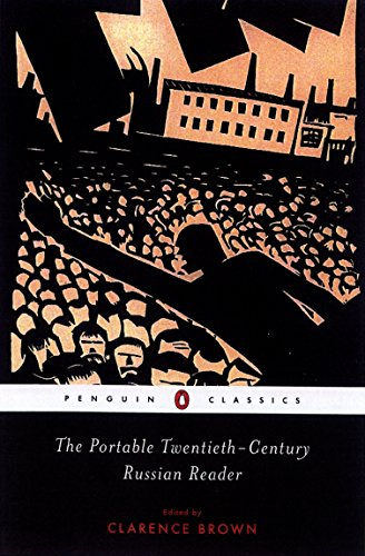 The Portable Twentieth-Century Russian Reader (Penguin Classics)