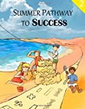 Summer Pathway to Success - 2nd Grade, Ming Shen, 1482601516