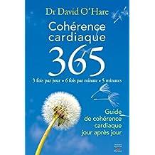 Cohérence cardiaque 3.6.5. Guide de cohérence cardiaque jour après jour (French Edition)