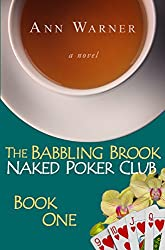 The Babbling Brook Naked Poker Club - Book One
