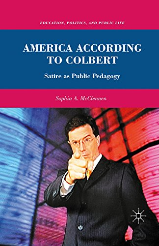America According to Colbert: Satire as Public Pedagogy (Education, Politics and Public Life) cover