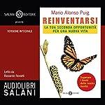 Reinventarsi: La tua seconda opportunità per una nuova vita | Mario Alonso Puig