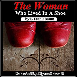 The Woman Who Lived in a Shoe Audiobook