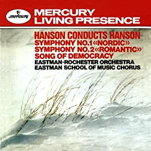 Hanson: Symphony Nos. 1 & 2 / Song of Democracy