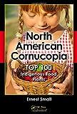 North American Cornucopia, Ernest Small, 1466585927