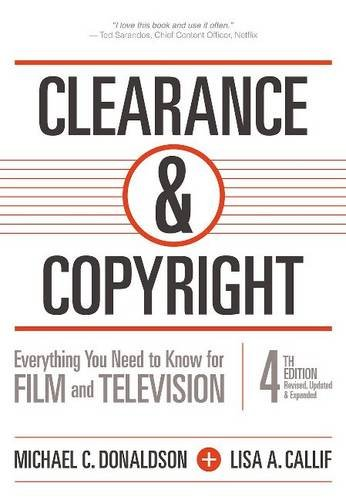 Clearance & Copyright, 4th Edition: Everything You Need to Know for Film and Television by Silman-James Press
