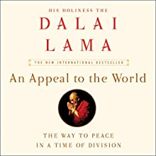 An Appeal to the World: The Way to Peace in a Time of Division Audiobook by  Dalai Lama, Franz Alt Narrated by Edoardo Ballerini
