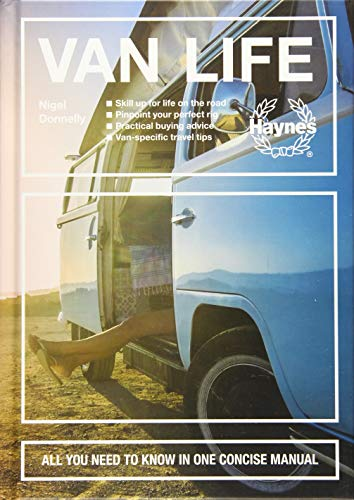 Manual Perfect - Van Life: Skill up for life on the road - Pinpoint your perfect rig - Practical buying advice - Van-specific travel tips - All you need to know in one concise manual