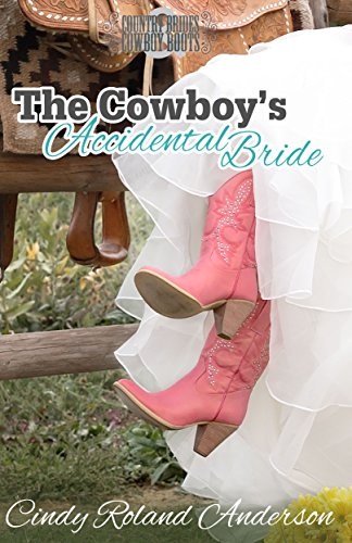 The Cowboy's Accidental Bride (Country Brides & Cowboy ()