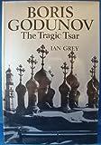 Boris Godunov, Ian Grey, 0684133393