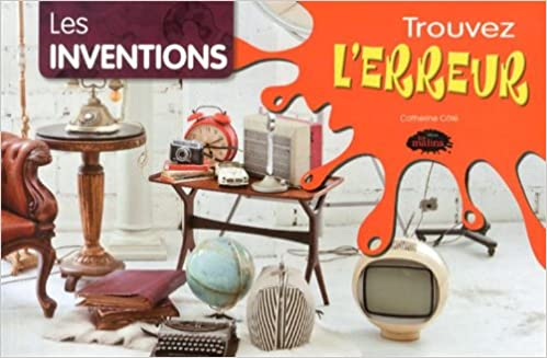 Les Inventions Cote Catherine 9782896571819 Books