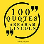 100 quotes by Abraham Lincoln | Abraham Lincoln