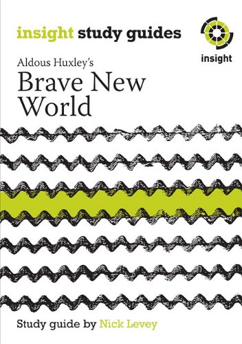 Brave New World (Insight Study Guides)