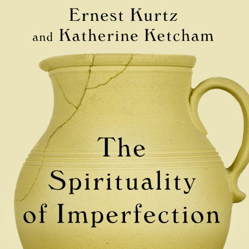 The Spirituality of Imperfection: Storytelling and the Search for Meaning Audiobook [Free Download by Trial] thumbnail