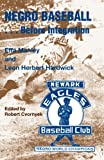 Negro Baseball... Before Integration, Effa Manley and Leon Herbert Hardwick, 1878282441