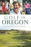 Golf in Oregon: Historic Tales from the Fairway (Sports)