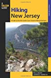 Hiking New Jersey: A Guide To 50 Of The Garden State's Greatest Hiking Adventures (State Hiking Guides Series)