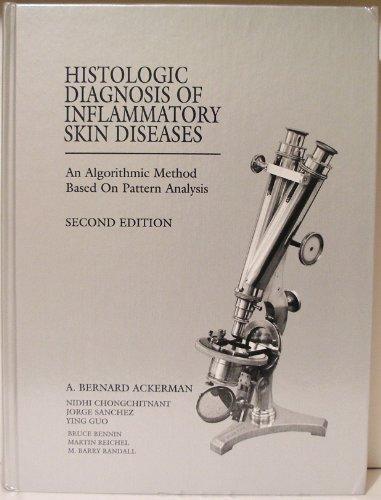 Histologic Diagnosis of Inflammatory Skin Diseases