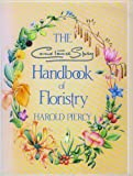 The Constance Spry Handbook of Floristry by Harold Piercy (1990-10-01)