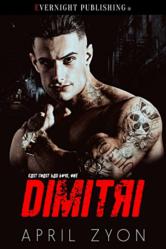 Dimitri (East Coast Bad Boys Book 1)