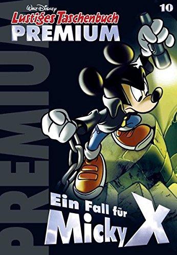 Lustiges Taschenbuch Premium 10: Ein Fall für Micky X Taschenbuch – 4. April 2015 Disney Egmont Ehapa Media 3841331106 Comic