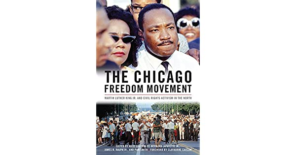 Amazon.com: The Chicago Freedom Movement: Martin Luther King ...