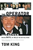 img - for The Operator: David Geffen Builds, Buys, and Sells the New Hollywood book / textbook / text book