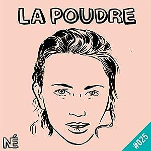 Grace Ly (La Poudre 25) Magazine Audio Auteur(s) : Lauren Bastide Narrateur(s) : Lauren Bastide, Grace Ly