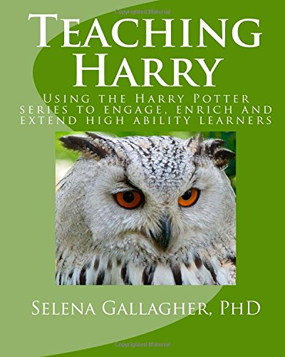Teaching Harry: Using the Harry Potter Series To Engage, Enrich And Extend High Ability Learners – HPB
