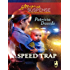 Speed Trap: A Single Dad Romance (Love Inspired Suspense)