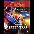 Speed Trap: A Single Dad Romance (Love Inspired Suspense)