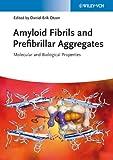 Amyloid Fibrils and Prefibrillar Aggregates, , 3527332006
