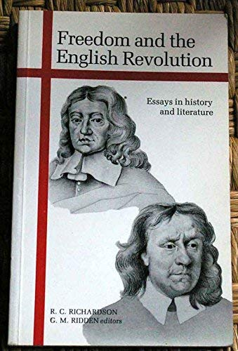 Freedom and the English Revolution por R.C. Richardson,G.M. Ridden