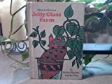 How to Grow a Jelly Glass Farm, Kathy Mandry, 0394929284