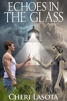 Echoes in the Glass by [Lasota, Cheri]