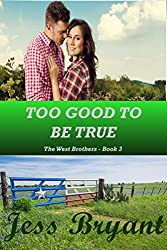 Too Good To Be True (West Brothers #3)
