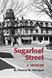 Sugarloaf Street, Thomas W. Merrigan, 1618633961