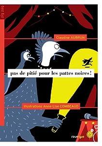 """Afficher """"Pas de pitié pour les pattes noires !"""""""