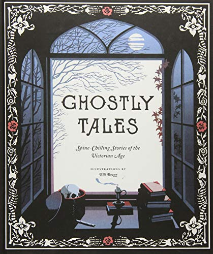 Ghostly Tales: Spine-Chilling Stories of the Victorian Age]()