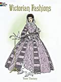 img - for Victorian Fashions Coloring Book (Dover Fashion Coloring Book) book / textbook / text book