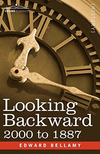 Looking Backward: 2000 to 1887 (Cosimo Classics)