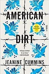 January 21, 2020 : American Dirt [A Novel] [Hardback] Hardcover Comic
