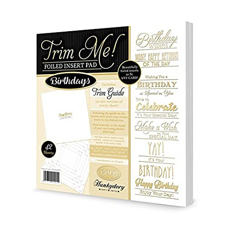 Amazon Hunkydory Crafts Trim Me Gold Foiled Birthdays Inserts