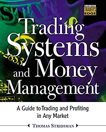 Trading systems that work by thomas stridsman pdf