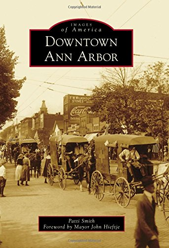 Downtown Ann Arbor (Images of America)