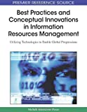 Best Practices and Conceptual Innovations in Information Resources Management, Mehdi Khosrowpour, 1605661287