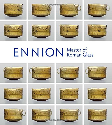 Ennion: Master of Roman Glass (Metropolitan Museum of Art (Paperback))