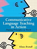Communicative Language Teaching in Action 9780131579064